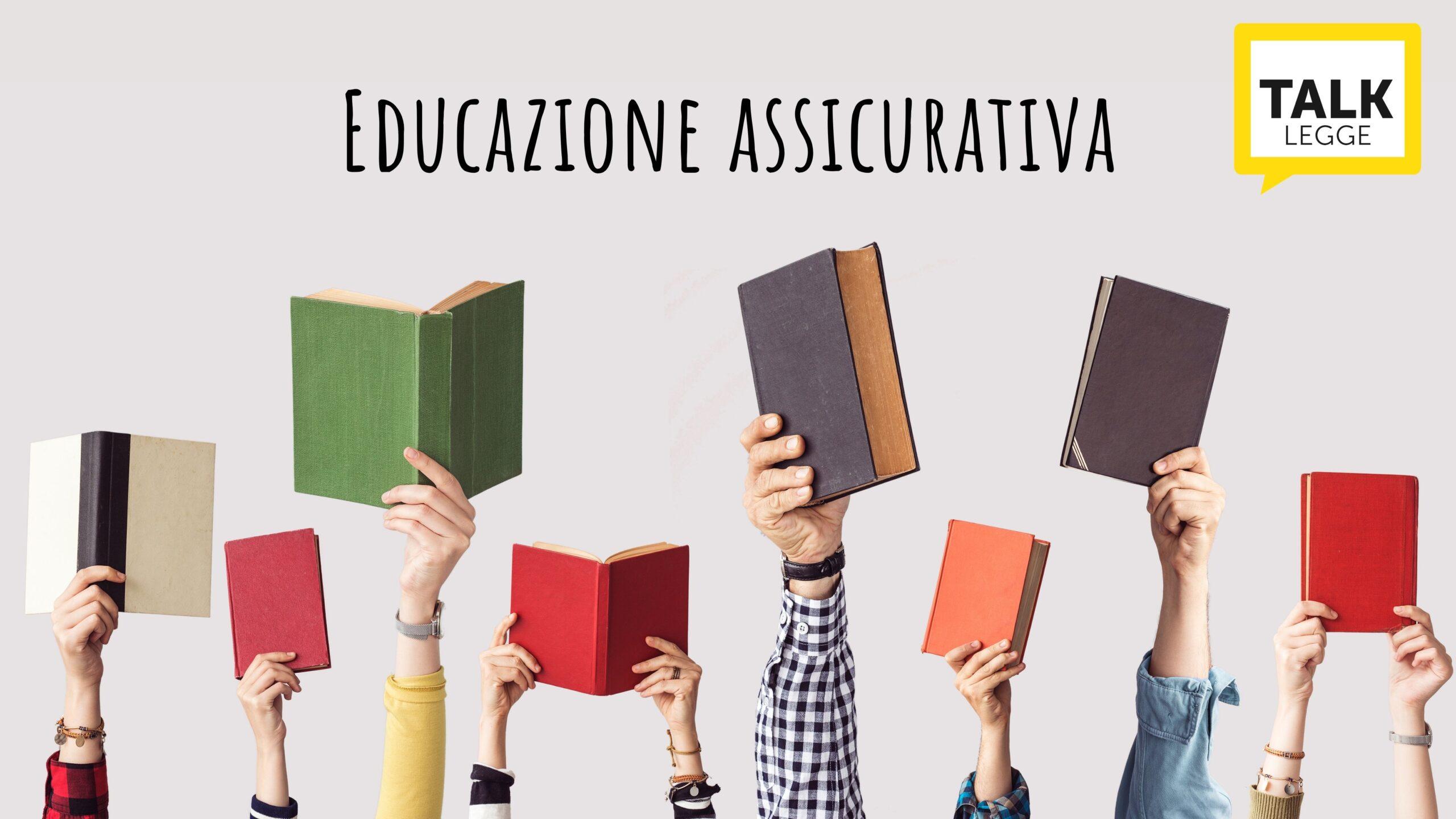 EDUCAZIONE FINANZIARIA E ASSICURATIVA