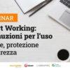 webinar Smart Working: precauzioni per l'uso
